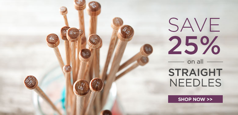 25% Off All Straight Needles