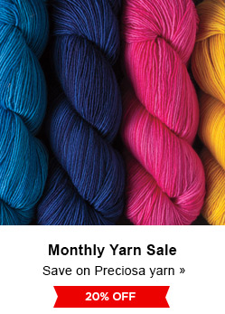 Monthly Yarn Sale - Save 20% on Preciosa Yarns