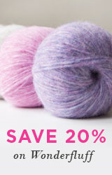 Monthly Yarn Sale - Save 20% off Wonderfluff Yarns
