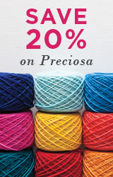 Monthly Yarn Sale - Save 20% off Preciosa Yarns
