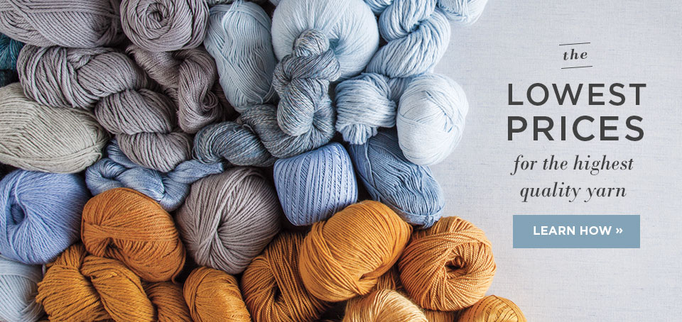 The lowest prices for the highest quality yarn