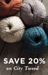 Monthly Yarn Sale - Save 20% off City Tweed Yarns