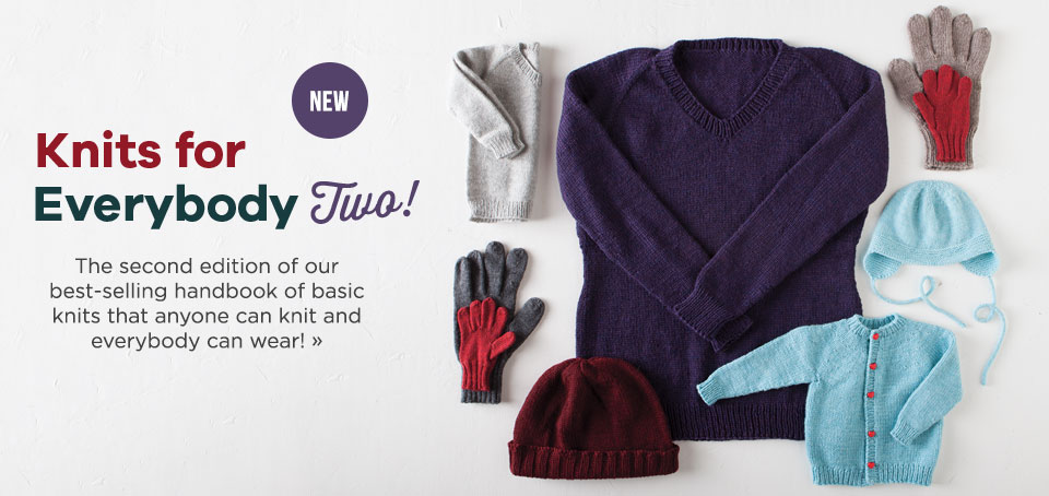 Knits for Everybody Two!