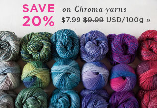 Monthly Yarn Sale - Save 20% on Chroma Yarn