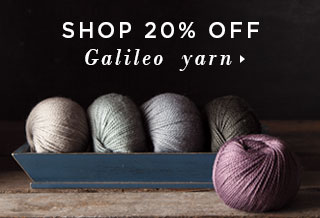Save 20% On All Galileo Yarn