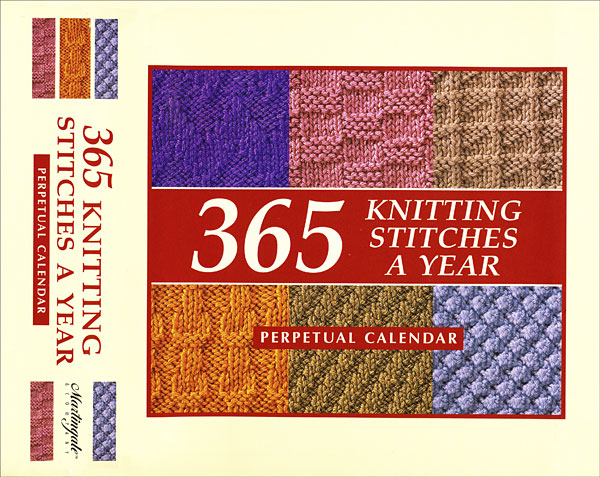 365 Knitting Stitches a Year from KnitPicks.com Knitting by Staff of Martinga...