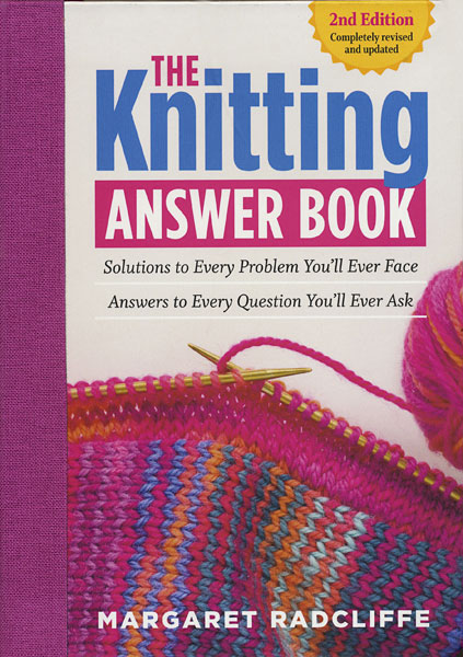 The Knitting Answer Book - 2nd Edition