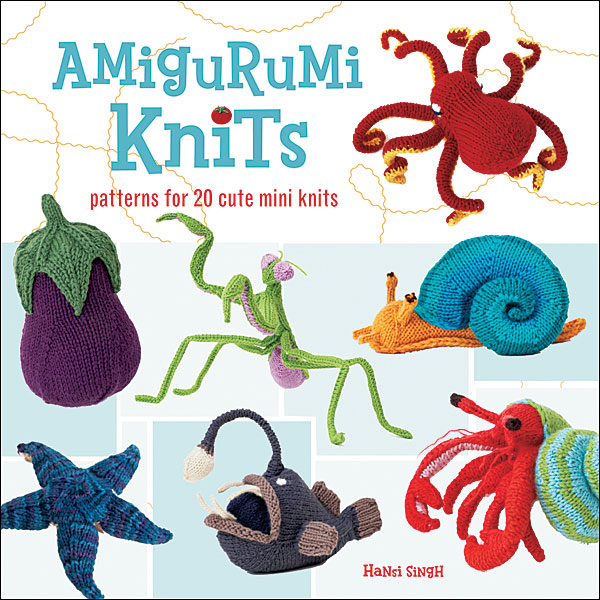 Amigurumi Knits Free Patterns : Amigurumi Knits from KnitPicks.com Knitting by Hansi Singh