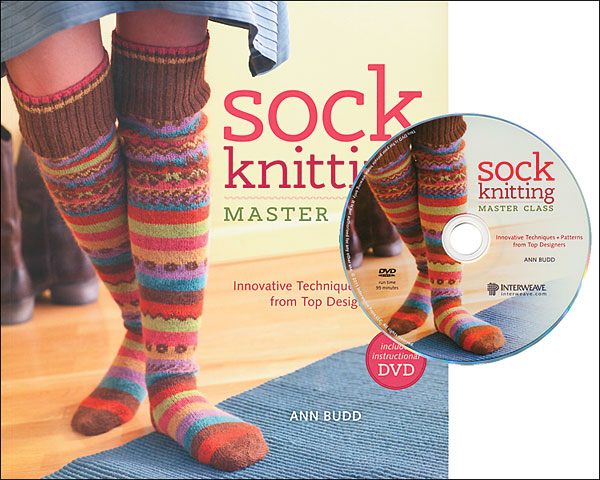Sock Knitting Master Class from KnitPicks.com Knitting by Ann Budd