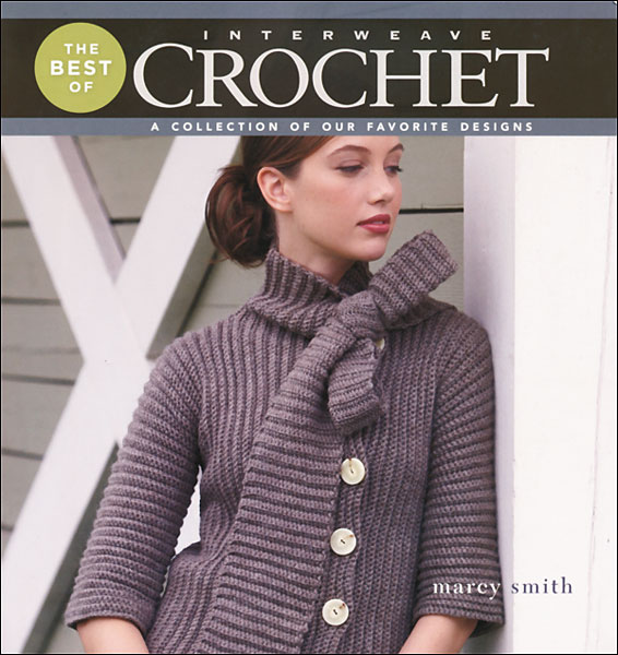 The Best of Interweave Crochet