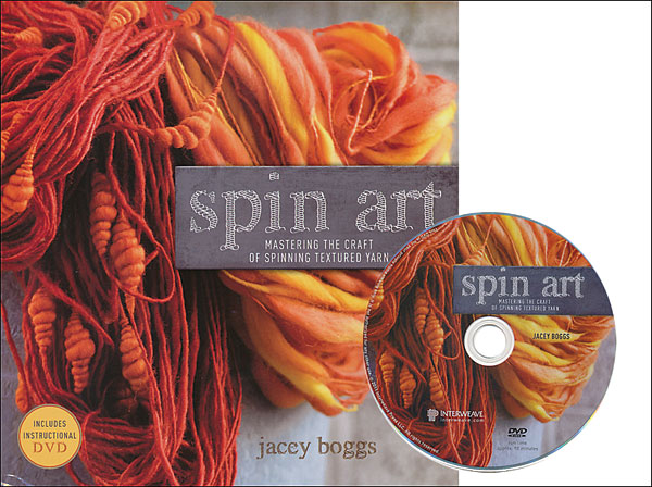 Spin Art: Mastering the Craft of Spinning Textured Yarn