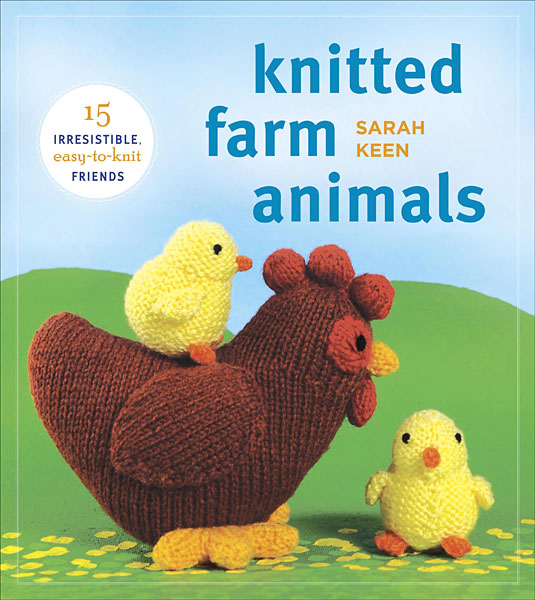 Knitted Farm Animals from KnitPicks.com Knitting by Sarah Keen