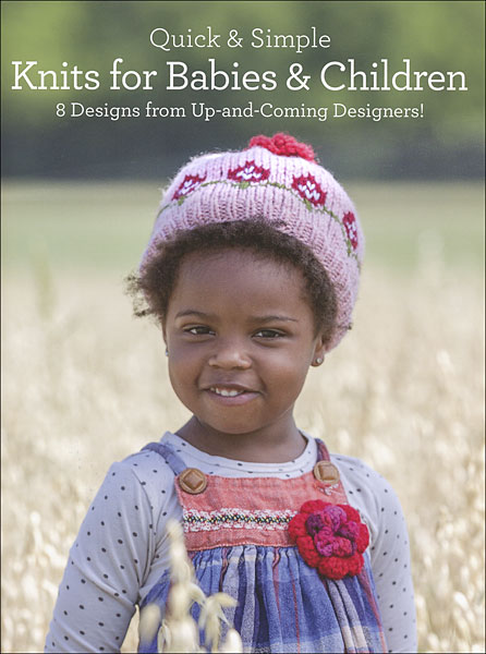 Quick & Simple: Knits for Babies & Children