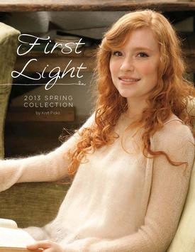 First Light: Spring 2013 Pattern Collection