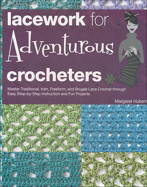 Lacework for Adventurous Crocheters