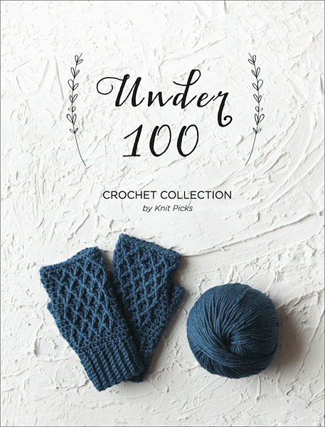 Under 100 Crochet Collection