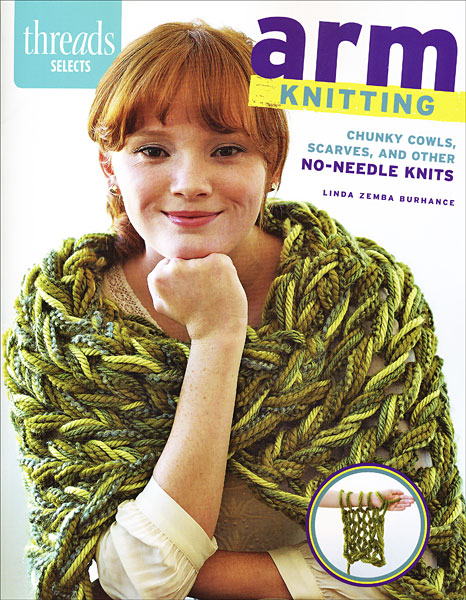 Thread Selects: Arm Knitting