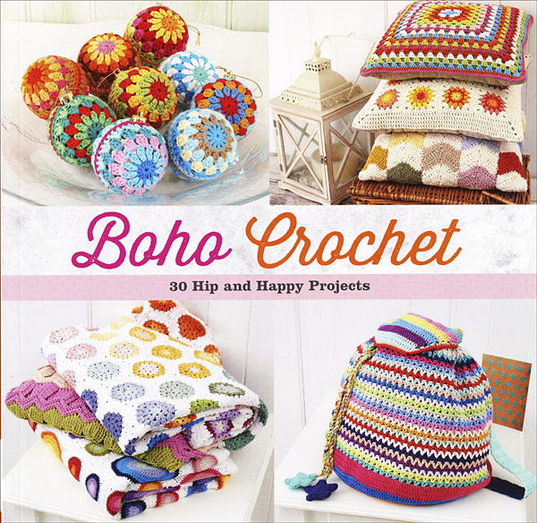 Crochet Patterns And Projects Book : Home / Books / Crochet / Boho Crochet