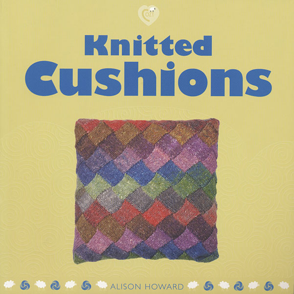 Knitted Cushions from KnitPicks.com Knitting by Alison Howard