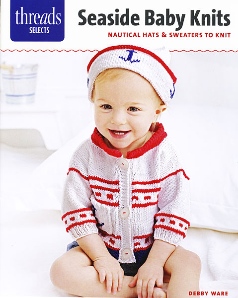 Threads Selects: Seaside Baby Knits