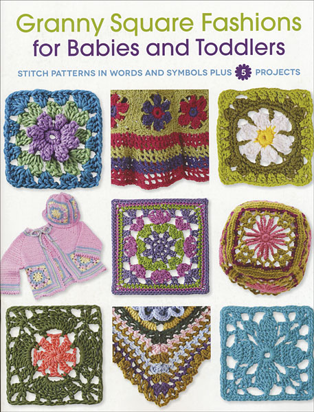 Granny Square Fashions for Babies & Toddlers
