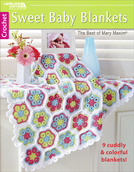 Sweet Baby Blankets: The Best of Mary Maxim