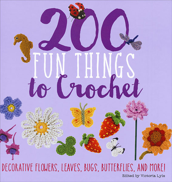 Book cover: 200 fun things to crochet