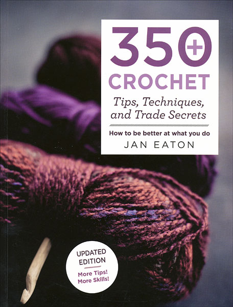 Knitting Tips And Trade Secrets : Crochet tips techniques and trade secrets from