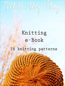 While They Play Knit eBook