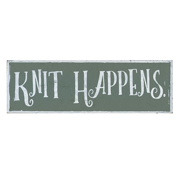 Knit Happens Sign