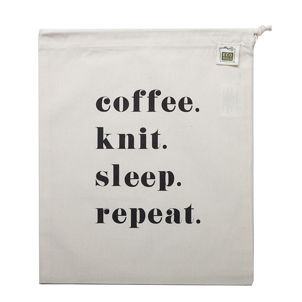 Coffee. Knit. Sleep. Repeat. Project Bag