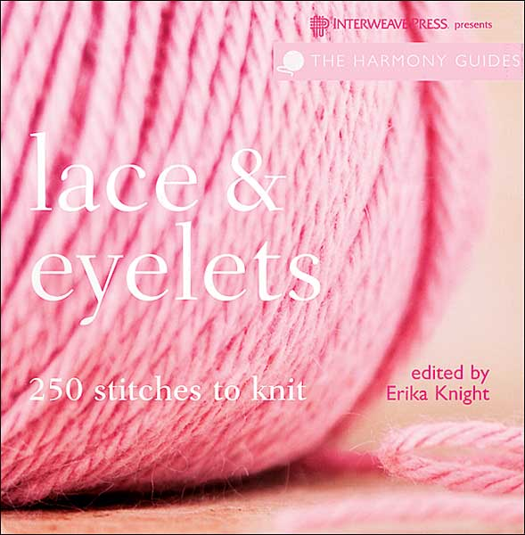 Lace & Eyelets: The Harmony Guides