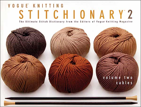 Vogue Knitting Stitchionary, Volume 2: Cables (Softcover)