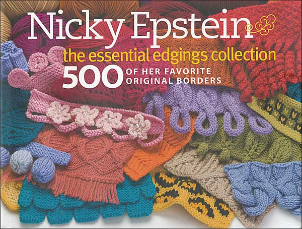 Nicky Epstein: The Essential Edgings Collection