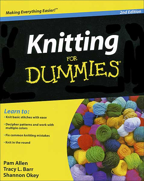 Knitting for Dummies, 2nd edition