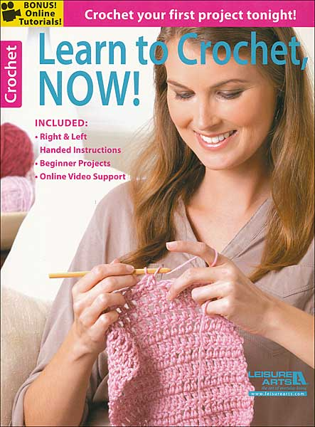 Learn to Crochet Now!