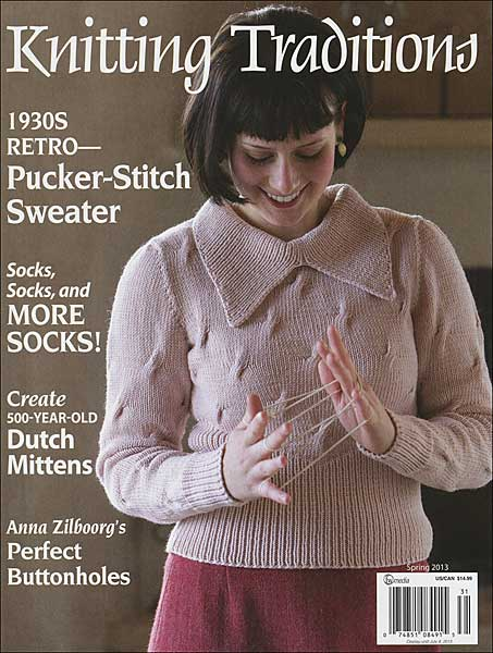 Knitting Traditions Magazine, Spring 2013