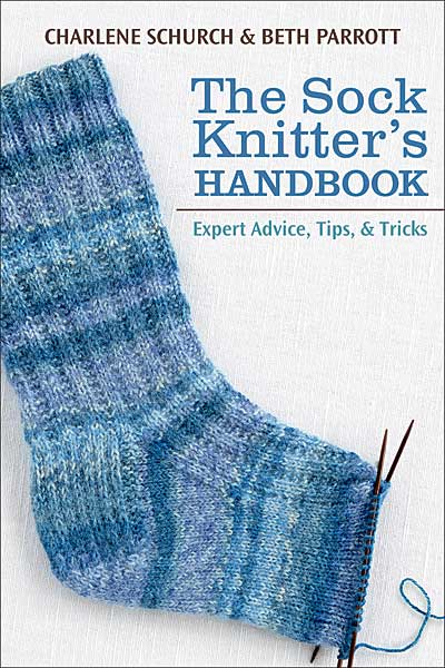 The Sock Knitter's Handbook (Softcover)