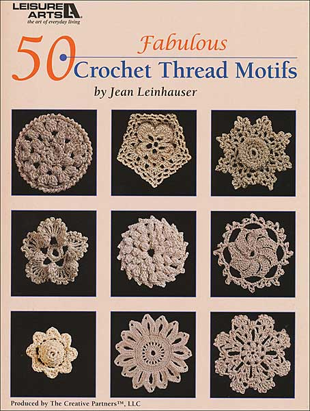 50 Fabulous Crochet Thread Motifs