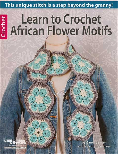 Learn to Crochet African Flower Motifs