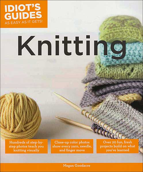 Idiot's Guides: Knitting