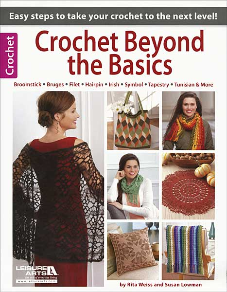 Crochet Beyond the Basics