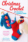 Christmas Crochet for Hearth, Home, & Tree