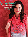 Victoriana - Beautiful Shawls to Crochet