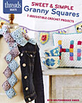 Threads Selects: Sweet & Simple Granny Squares