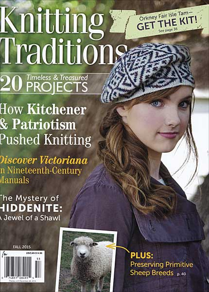 Knitting Traditions Magazine, Fall 2015