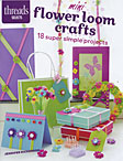 Mini Flower Loom Crafts