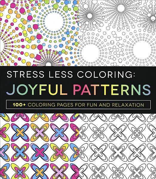 Stress Less Coloring: Joyful Patterns