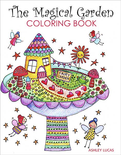 The Magical Garden Coloring Book