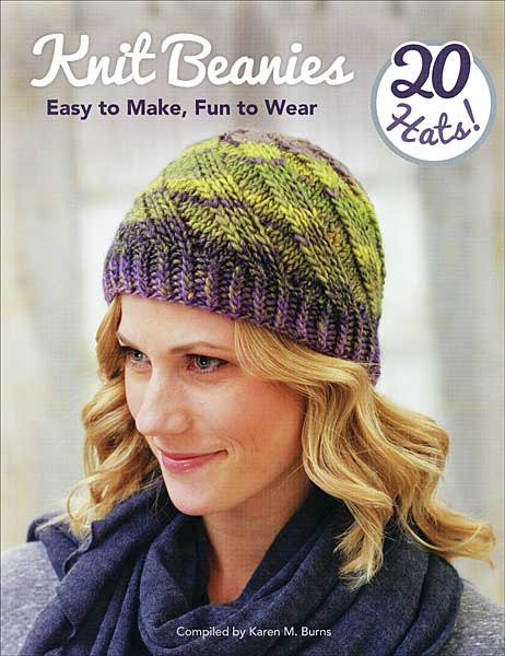 Knit Beanies: Easy to Make and Fun to Wear
